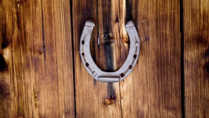 It is believed that a horseshoe over a door brings luck